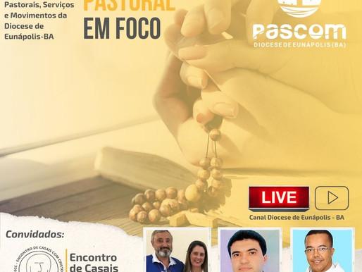 09/10/21 - Pastoral em Foco | Convidados: ECC - Encontro de Casais com Cristo