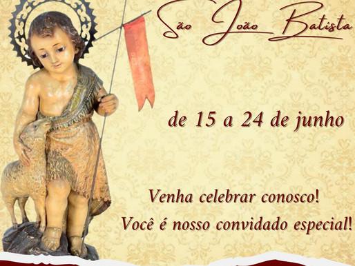 De 15 a 24 de junho será realizada a Festa de São João Batista