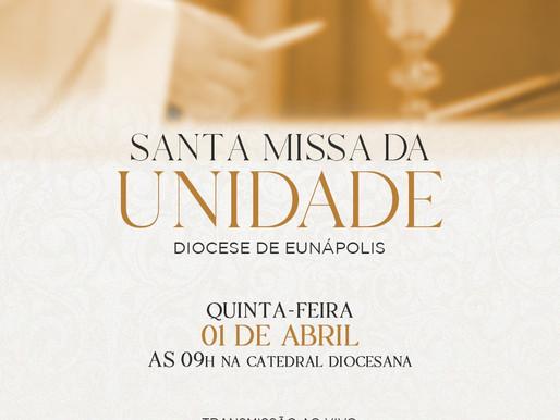 Santa Missa da Unidade - Diocese de Eunápolis