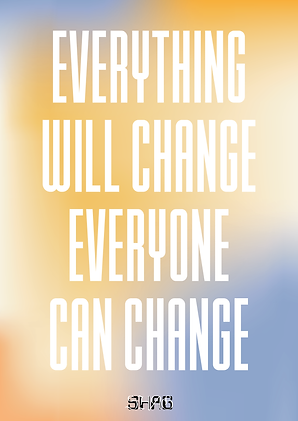 Everything will change.png