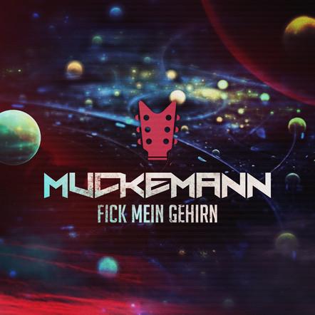 Muckemann - Fick mein Gehirn (Fischmob)