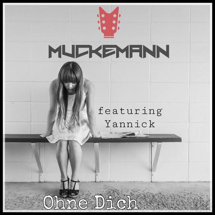 Muckemann - Ohne Dich