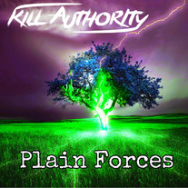 Kill Authority - Plain Forces