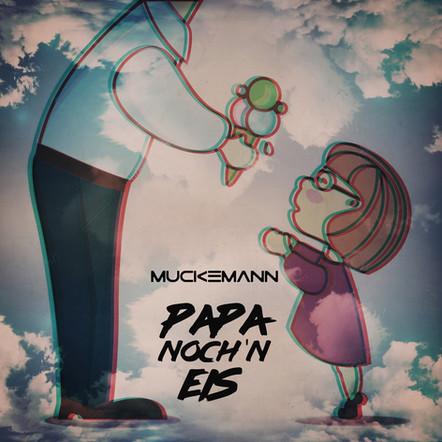 Muckemann - Papa noch´n Eis (Paradise)