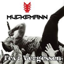 Text Vergessen - Muckemann