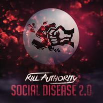 Kill Authority - Social Disease 2.0