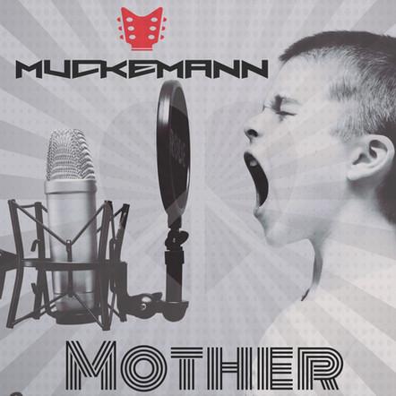 Mother - Muckemann