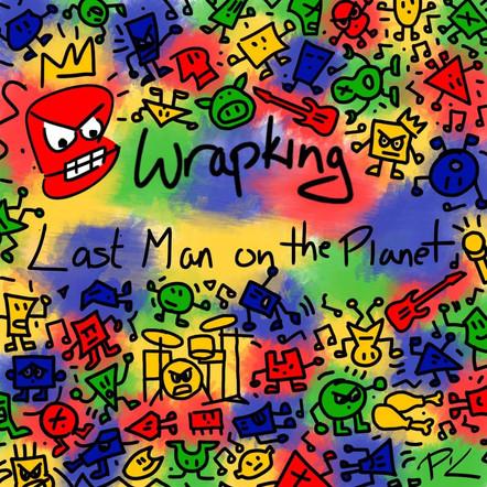 Last Man on the Planet - Wrapking