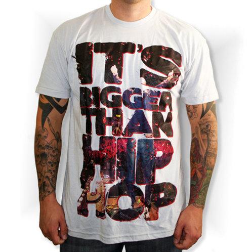 """It's Bigger Than Hip Hop"" T-Skjorte"