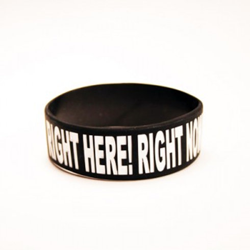 """Right Here! Right Now!"" Armbånd 1"""