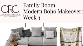 One Room Challenge - Week 3: Modern Boho Family Room