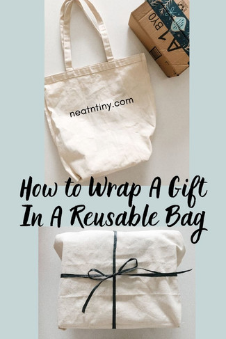 How to Wrap A Gift In A Reusable Bag