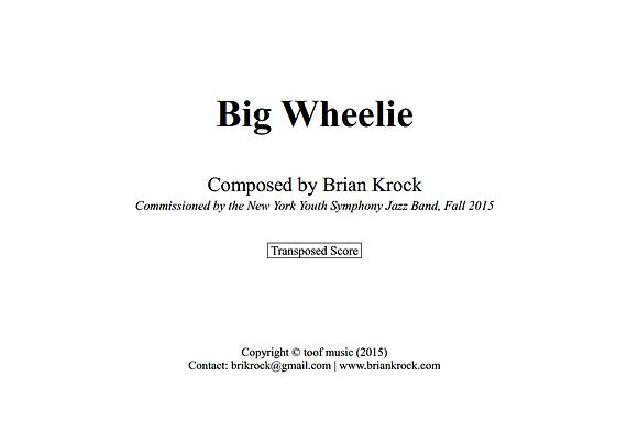 Big Wheelie- Full Score
