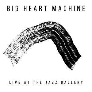 BIG HEART MACHINE album art.jpg