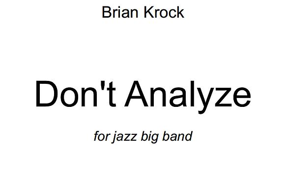 Don't Analyze- Full Score