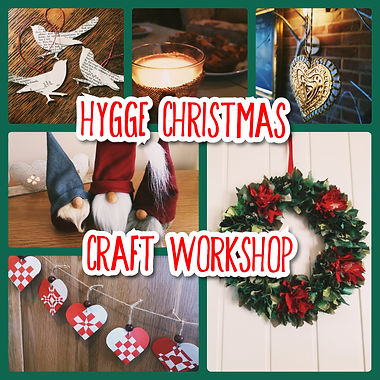 Hygge Christmas Craft workshop