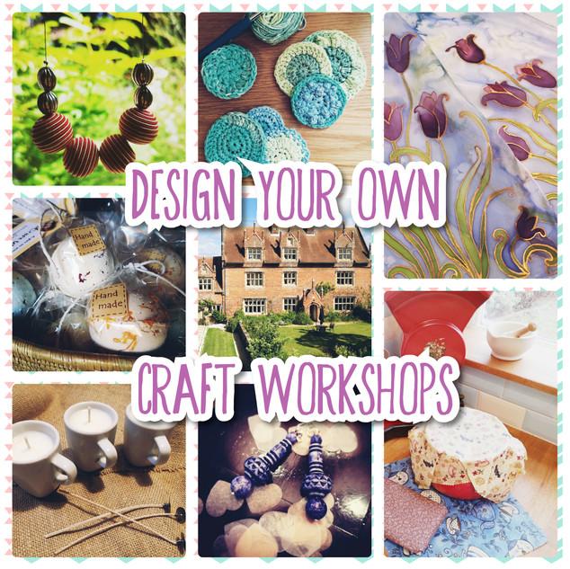 Design your own craft workshops