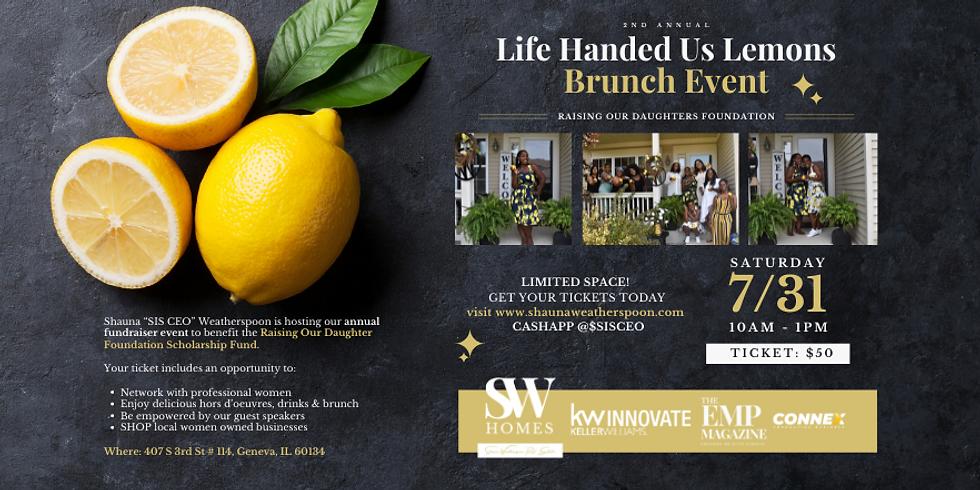 Life Handed Us Lemons Brunch Event