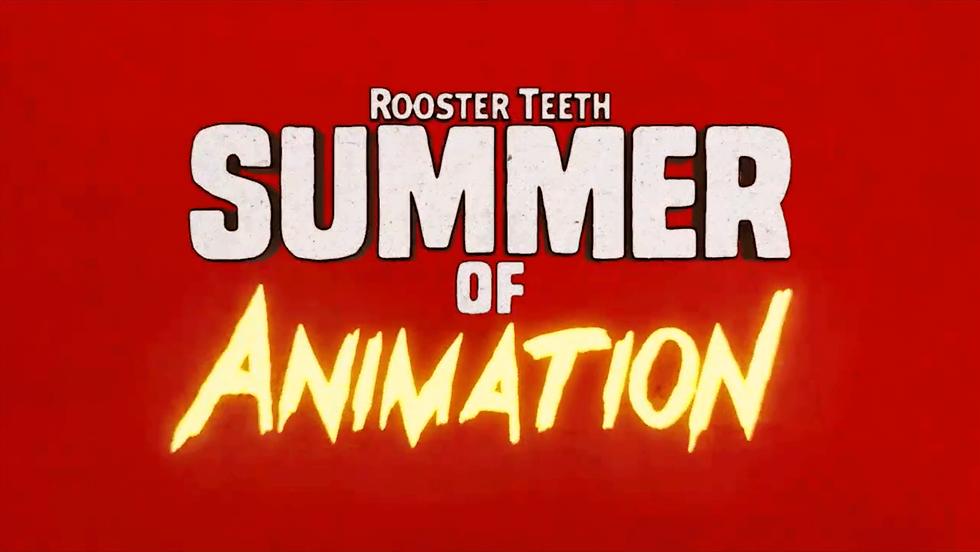 Reel - Rooster Teeth Summer of Animation
