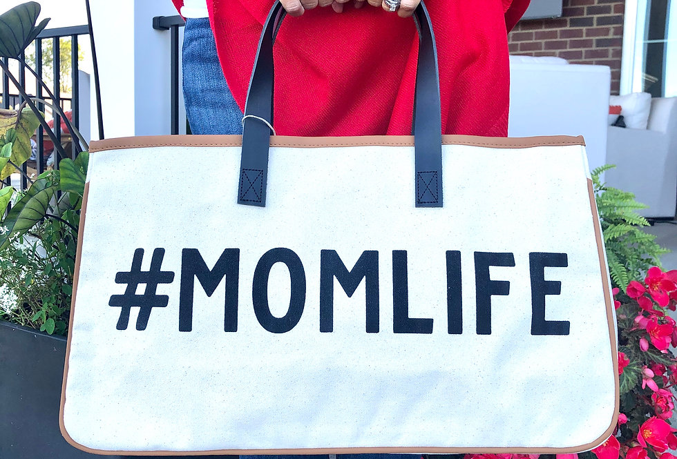 #Mom Life Tote