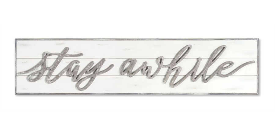 Stay Awhile Wall Plaque