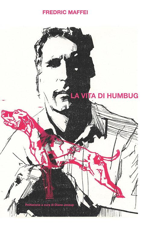La vita di Humbug