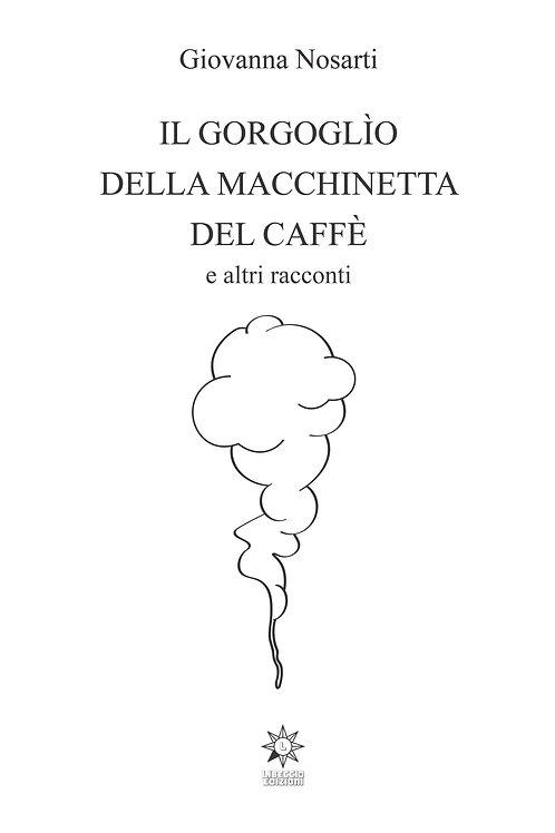 Il gorgoglio della macchinetta del caffè