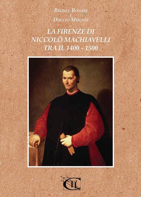 La Firenze di Niccolò Machiavelli tra il 1400 - 1500