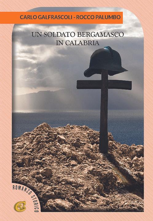 Un soldato bergamasco in Calabria