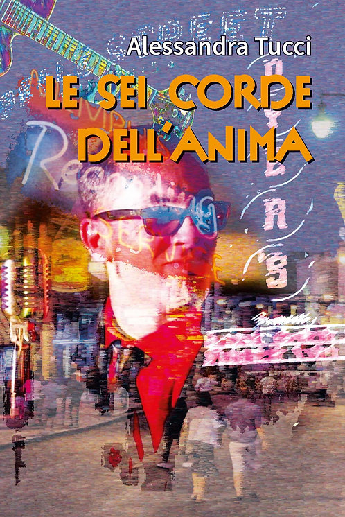 LE SEI CORDE DELL'ANIMA