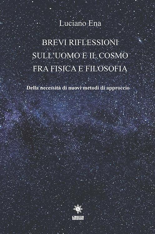 BREVI RIFLESSIONI SULL'UOMO E IL COSMO