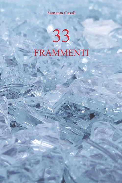 33 Frammenti