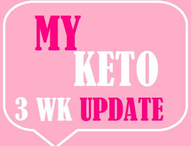 KETO Update Wk. 1-3