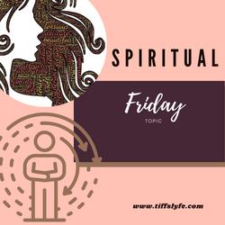 Friday Spiritual