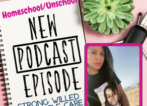 RAISING STRONG WILLED KIDS & CREATING A SELF-CARE PLAN{EPISODE 3}