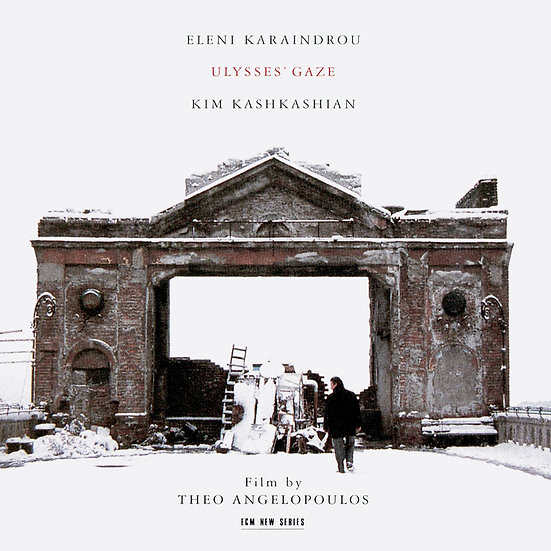 伊蓮妮.卡蘭卓:尤里西斯生命之旅 Eleni Karaindrou: Ulysses' Gaze (CD) 【ECM】