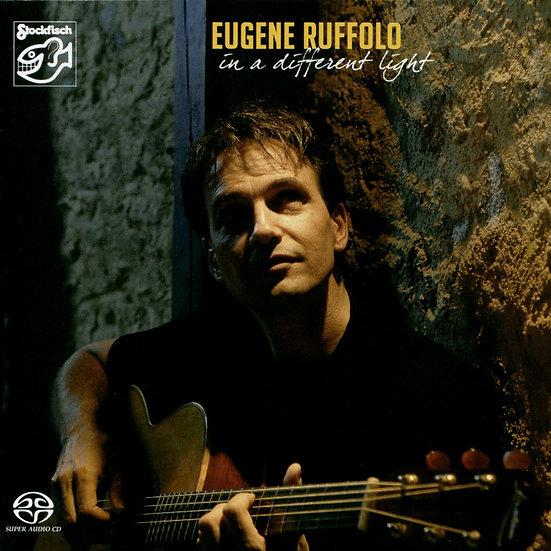尤金.羅佛洛:不同光芒下 Eugene Ruffolo: In a Different light (SACD) 【Stockfisch】