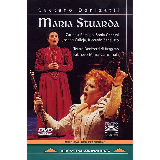 董尼才第:歌劇《瑪莉亞.史都華特》 Gaetano Donizetti: Maria Stuarda (DVD)【Dynamic】