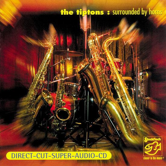 堤普頓樂團:被銅管包圍 The Tiptons: Surrounded By Horns (SACD) 【Stockfisch】