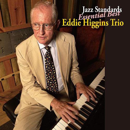 艾迪.希金斯:純粹優選 Eddie Higgins: Jazz Standard Essential Best (CD) 【Venus】