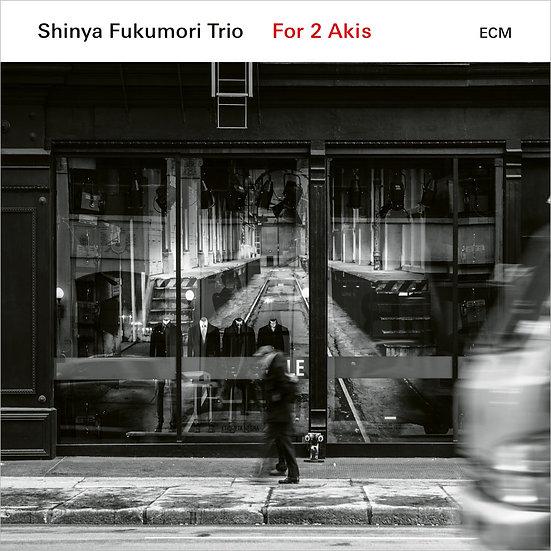 福盛進也三重奏:給兩個Aki Shinya Fukumori Trio: For 2 Akis (CD) 【ECM】