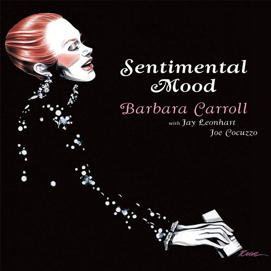 芭芭拉.卡蘿三重奏:多愁善感 Barbara Carroll Trio: Sentimental Mood (CD) 【Venus】