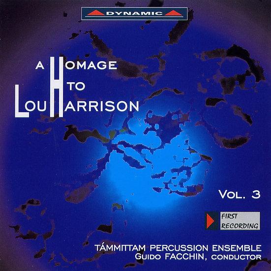 向盧.哈里森致敬 第三集 A Homage to Lou Harrison, Vol. 3 (CD)【Dynamic】
