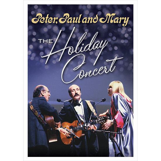 「彼得、保羅與瑪莉」三重唱:假期演唱會 Peter, Paul and Mary: The Holiday Concert (DVD) 【Evosound】