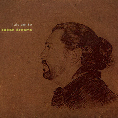 路易斯.康堤:古巴.我的家 Luis Conte: Cuban Dreams (CD)