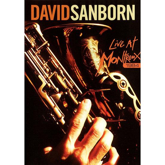 大衛.山朋:蒙特勒演唱會 David Sanborn: Live at Montreux 1984 (DVD) 【Evosound】