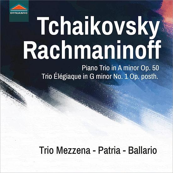 一個偉大藝術家的回憶與悲歌 Tchaikovsky & Rachmaninoff: Piano Trios (CD)【Dynamic】