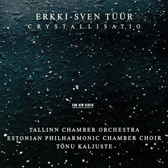厄克-斯文.圖爾 Erkki-Sven Tüür: Cristallisatio (CD) 【ECM】