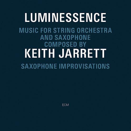 奇斯.傑瑞特/楊.葛柏瑞克:Luminessence - Music For String Orchestra and Saxophone (CD) 【ECM】
