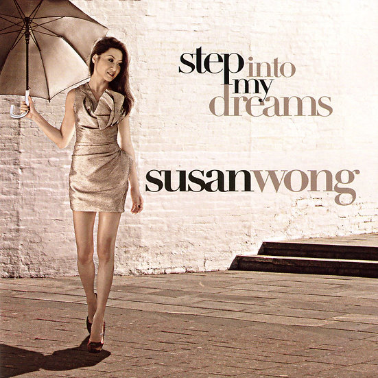 Susan Wong:請到我夢中 Step into My Dream (CD) 【Evosound】